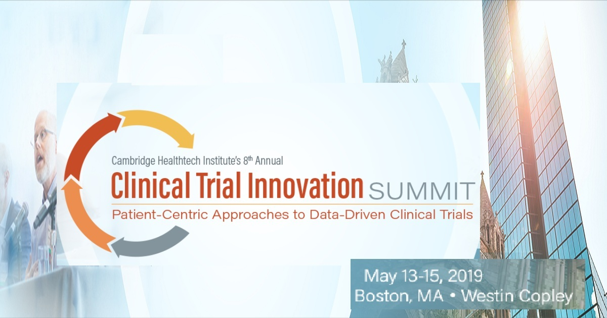 Cambridge Healthtech Institute's 8th Annual Clinical Trial Innovation Summit