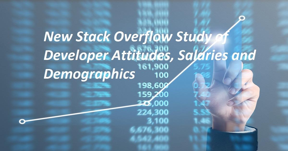 New Stack Overflow Study of Developer Attitudes, Salaries and Demographics
