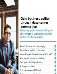 GAIN BUSINESS AGILITY THROUGH DATA CENTER AUTOMATION